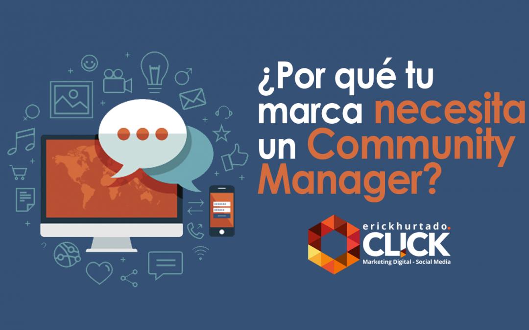¿Por qué tu marca necesita un Community Manager?