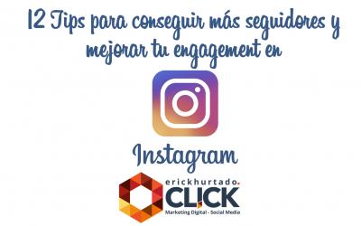 12 Tips para conseguir más seguidores en Instagram y mejorar tu engagement