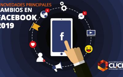 Cambios en Facebook para este 2019: 3 novedades principales