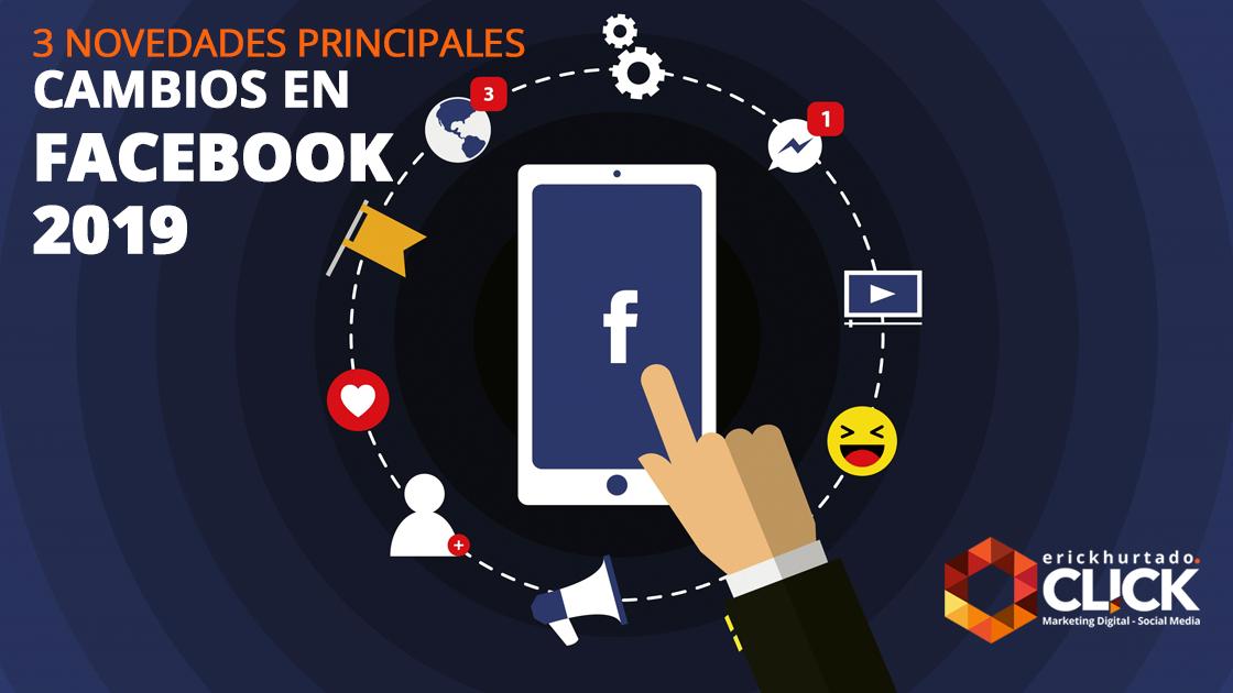 cambios en facebook 2019 click erick hurtado