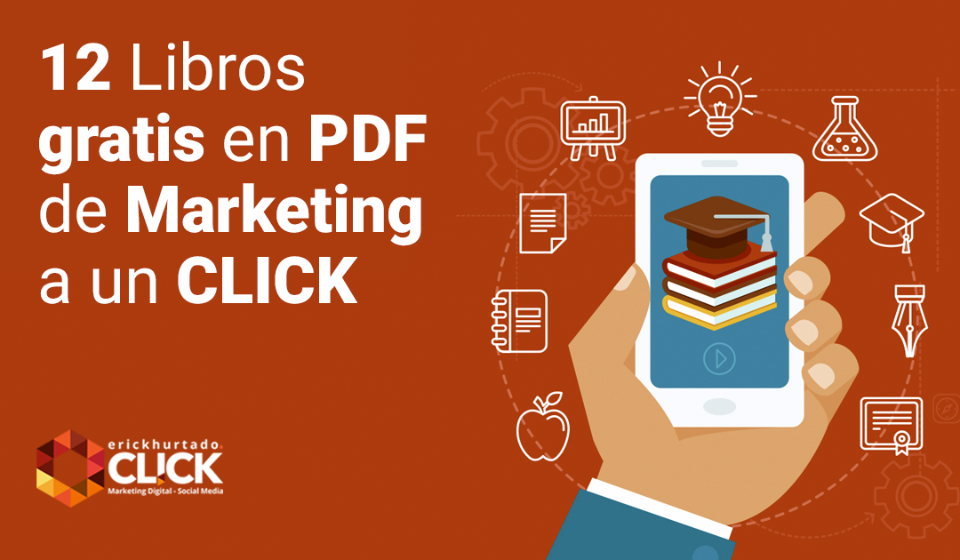 12 Libros gratis en PDF de Marketing a un CLICK