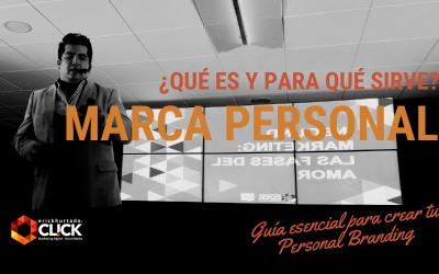 ¿Qué es y para qué sirve la Marca Personal? + Guía esencial para crear tu marca