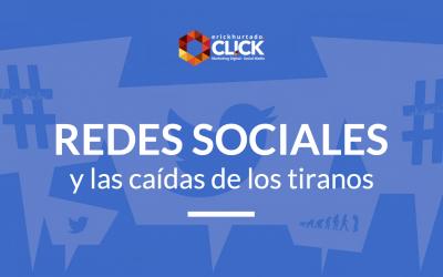 Redes Sociales y las caídas de los tiranos