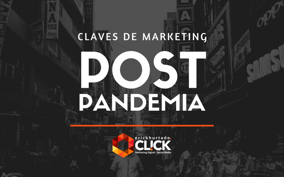 5 claves para tu estrategia de marketing post pandemia