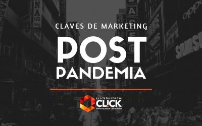 5 claves para tu estrategia de marketing post pandemia