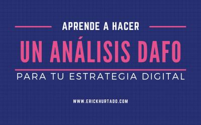 Aprende a hacer un análisis DAFO para tu estrategia digital
