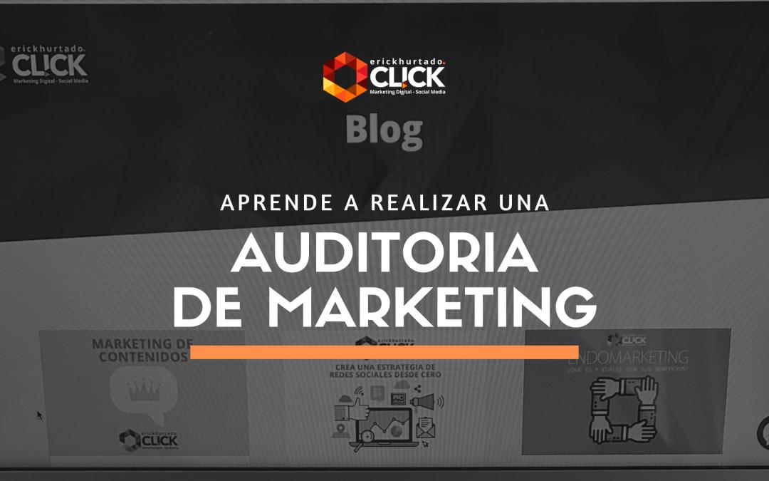 Cómo hacer una Auditoría de Marketing [+ Plantilla para Auditar Social Media]