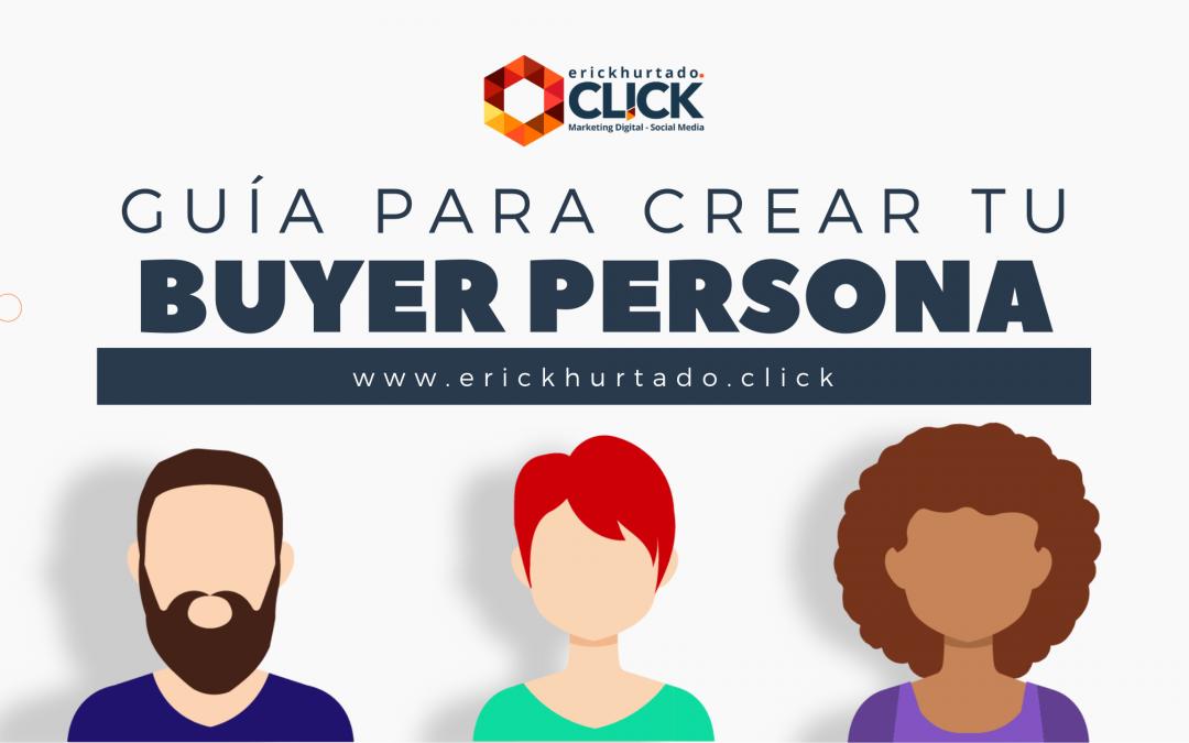 Aprende a crear tu Buyer Persona