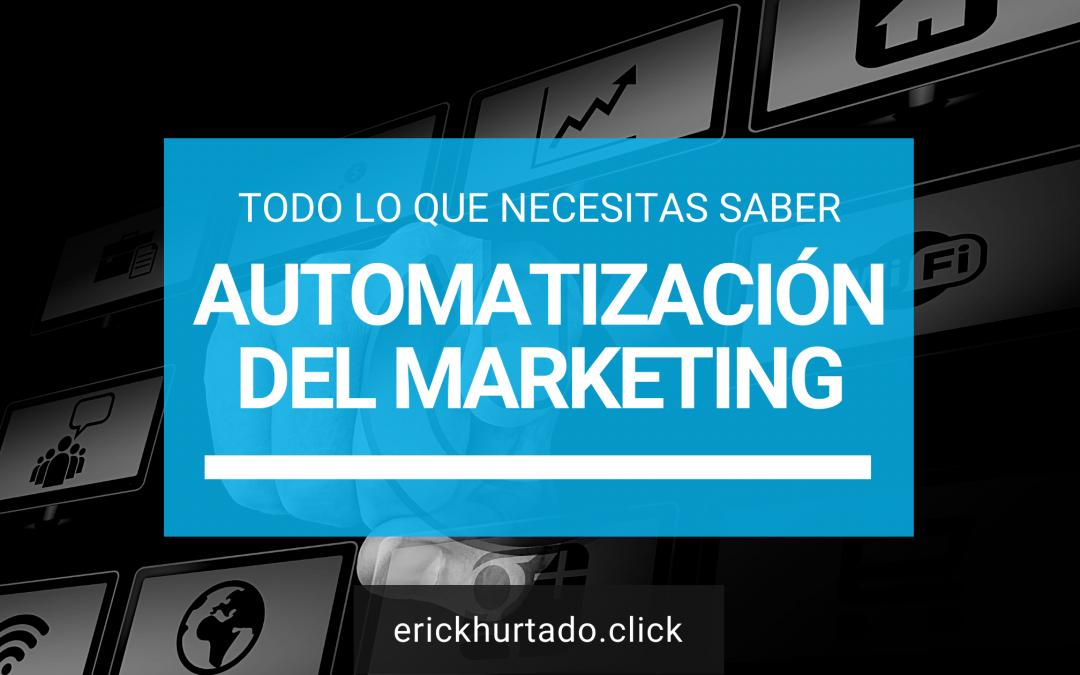 Automatización del Marketing: Todo lo que necesitas saber