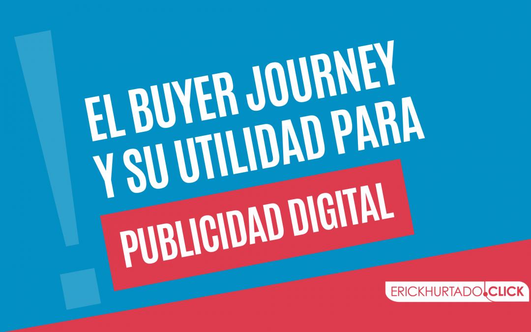 El Buyer journey y su utilidad para publicidad digital