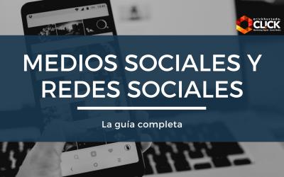 Medios sociales y redes sociales: La guía completa