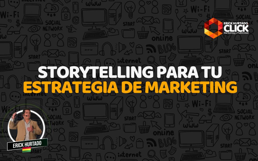 Storytelling para tu estrategia digital de Marketing