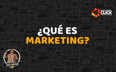 ¿Qué es Marketing? La guía completa