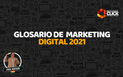 Glosario de marketing digital 2021