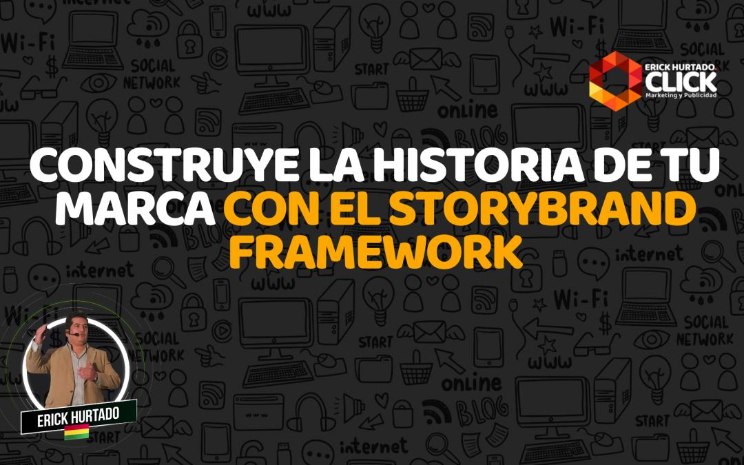 Construye la historia de tu marca con el StoryBrand Framework