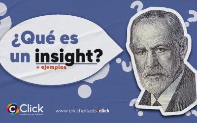 Qué es un Insight en Marketing + ejemplos